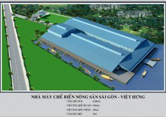 Nhà máy chế biến nông sản SaiGon - Việt Hưng